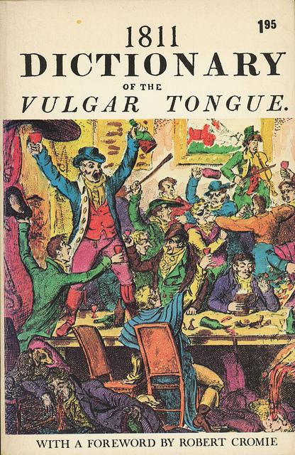 1881 Dictionary Vulgar Tongue - Francis Grose