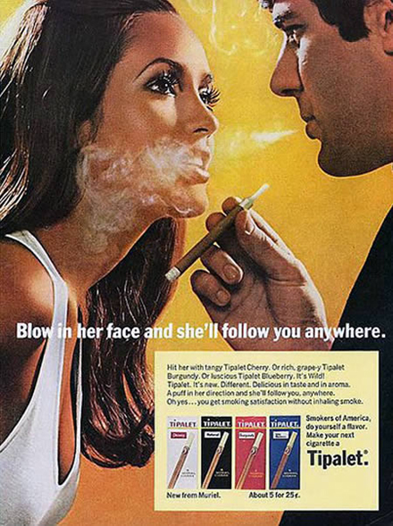 Sexist Racist Mental Vintage Adverts - Blow In Her Face