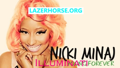 Nicki Minaj Is Illuminati Forever